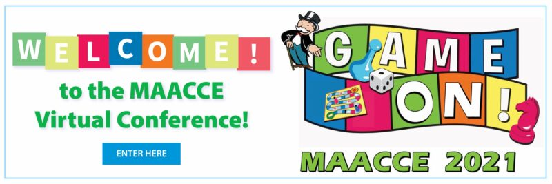 Welcome to the MAACCEE Virtual State Conference. Enter Here.